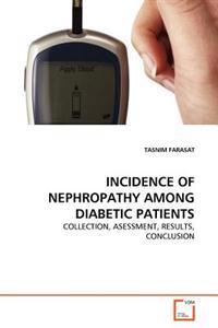 Incidence of Nephropathy Among Diabetic Patients