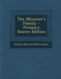 The Minister's Family - Primary Source Edition