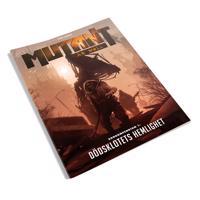 Mutant. År Noll : zonkompendium 1. Dödsklotets hemlighet