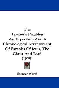 The Teacher's Parables