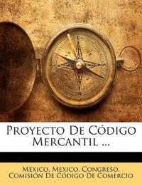Proyecto De Código Mercantil ...