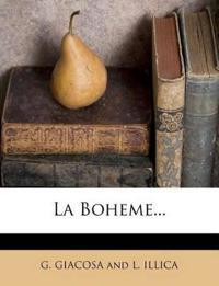 La Boheme...