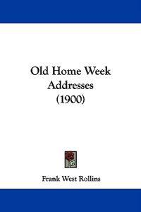 Old Home Week Addresses