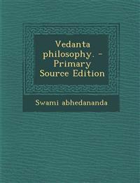Vedanta philosophy. - Primary Source Edition