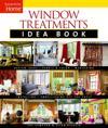 Window Treatments Idea Book