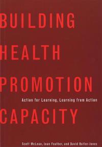 Building Health Promotion Capacity