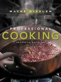 Professional Cooking, College Version, 7th Edition
