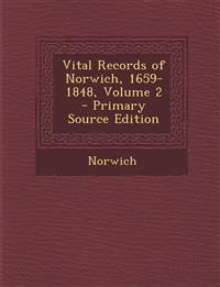 Vital Records of Norwich, 1659-1848, Volume 2