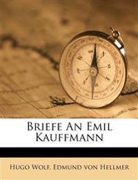 Briefe An Emil Kauffmann