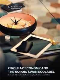 Circular Economy and the Nordic Swan Ecolabel: An Analysis of Circularity in the Product-Group-Specific Environmental Criteria