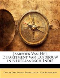 Jaarboek Van Het Departement Van Landbouw in Nederlandsch-Indi