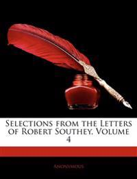 Selections from the Letters of Robert Southey, Volume 4