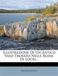 Illustrazione Di Un Antico Vaso Trovato Nelle Ruine Di Locri...