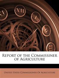 Report of the Commissiner of Agriculture