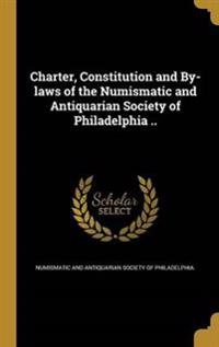 CHARTER CONSTITUTION & BY-LAWS