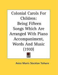 Colonial Carols For Children