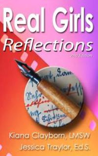 Real Girls: Reflections, 2nd Edition