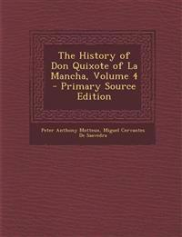 The History of Don Quixote of La Mancha, Volume 4