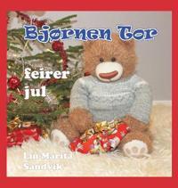 Bjørnen Tor Feirer Jul