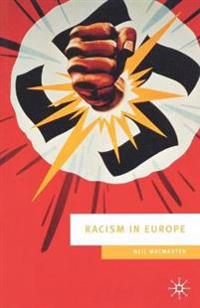Racism in Europe, 1870-2000