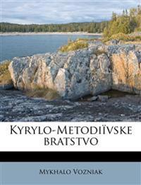 Kyrylo-Metodiïvske bratstvo