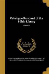 CATALOGUE RAISONNE OF THE BUHA