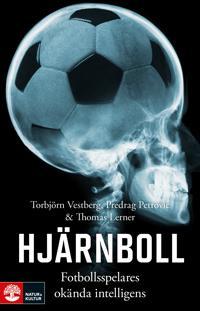 Hjärnboll : fotbollsspelares okända intelligens