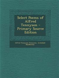 Select Poems of Alfred Tennyson