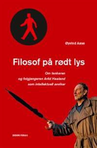 Filosof på rødt lys - Øyvind Aase | Inprintwriters.org