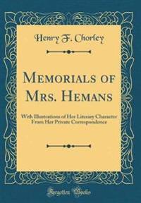 Memorials of Mrs. Hemans