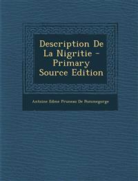 Description de La Nigritie - Primary Source Edition
