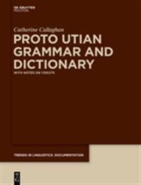 Proto Utian Grammar and Dictionary