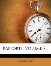 Rapports, Volume 7...