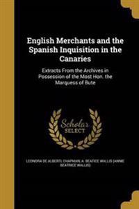 ENGLISH MERCHANTS & THE SPANIS