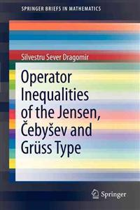 Operator Inequalities of the Jensen, Cebysev and Gruss Type