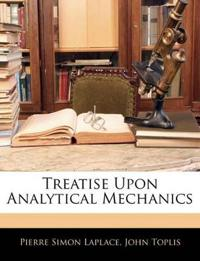 Treatise Upon Analytical Mechanics