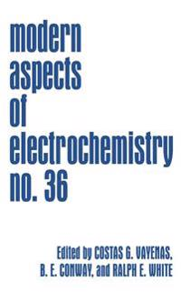 Modern Aspects of Electrochemistry 36