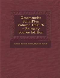 Gesammelte Schriften Volume 1896-97