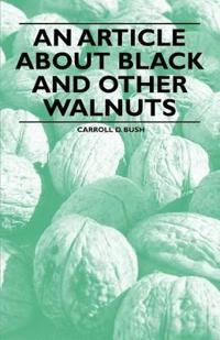 An Article about Black and Other Walnuts