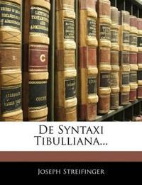 De Syntaxi Tibulliana...