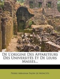 De L'origine Des Appariteurs Des Universités Et De Leurs Masses...