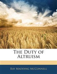 The Duty of Altruism