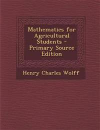 Mathematics for Agricultural Students