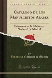 Catálogo de los Manuscritos Árabes