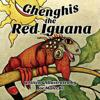 Ghenghis the Red Iguana
