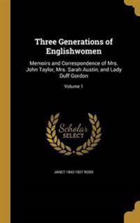 3 GENERATIONS OF ENGLISHWOMEN