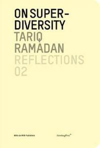 Tariq Ramadan - on Super-diversity
