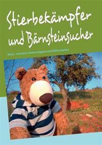 Stierbek Mpfer Und B Rnsteinsucher