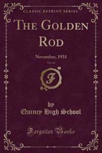 The Golden Rod, Vol. 44