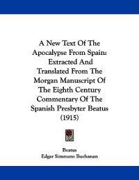 A New Text of the Apocalypse from Spain